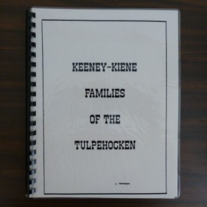 Keeney-Kiene Families of the Tulpehocken