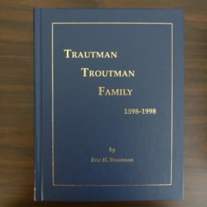Trautman/Troutman Family 1598-1998